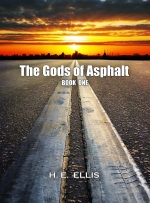 The Gods of Asphalt